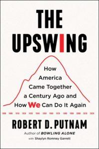 'The Upswing' by Robert D. Putnam and Shaylyn Romney Garrett